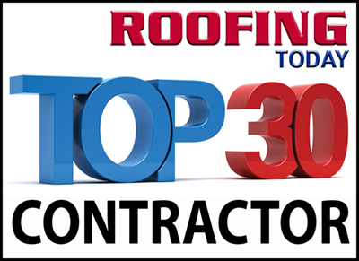 Roofing Today Magazine's Top 30 Contractors